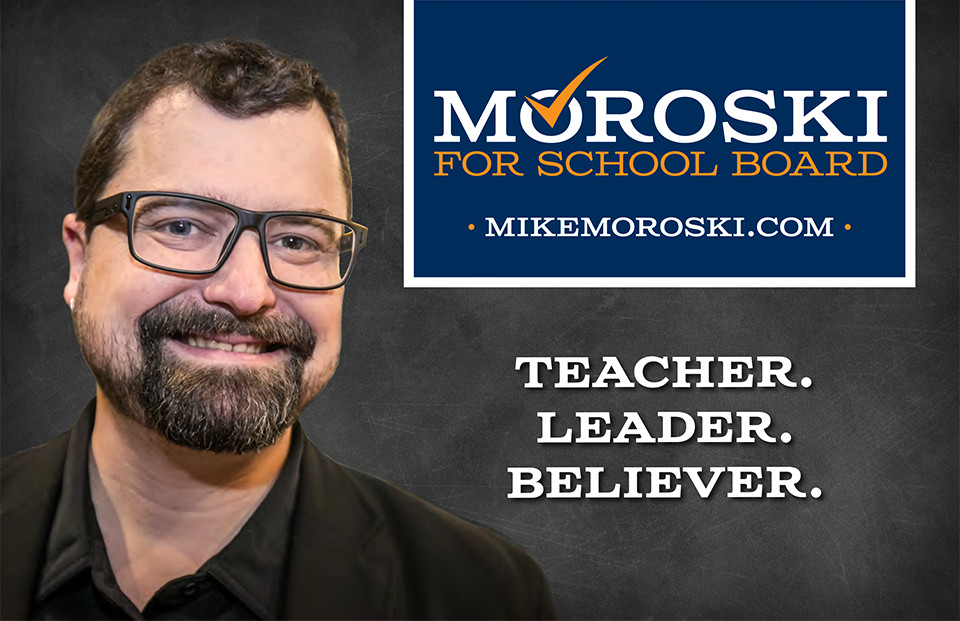Mike Moroski for School Board